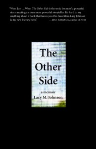 The Other Side Lacy M. Johnson