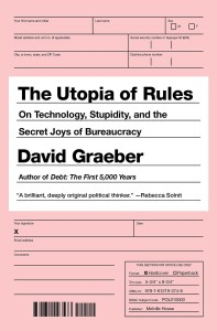 Graeber Utopia of Rules