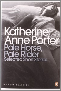 """Pale Horse, Pale Rider"" by Katherine Anne Porter"