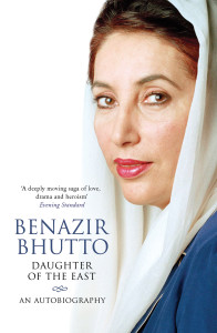 Daughter of the East by Benazir Bhutto