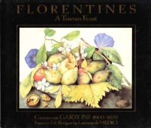 Florentines: A Tuscan Feast by Giovanna Garzoni