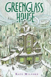 Green Glass House by Kate Milford