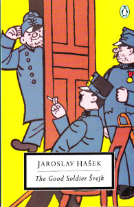 The Good Soldier Svejk by Jaroslav Hasek