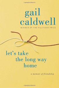 Let's Take The Long Way Home by Gail Cladwell