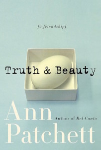 Truth and Beauty by Anne Patchett