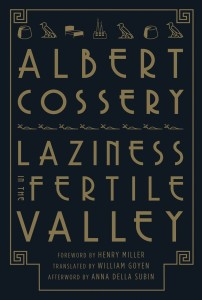 Laziness in the Fertile Valley by Albert Cossery