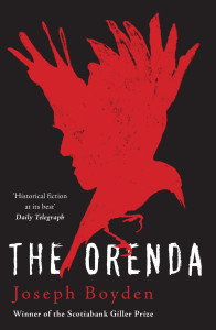The Orenda by Joseph Byden
