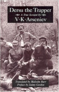 Dersu the Trapper by V.K. Arseniev
