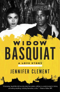 The Widow Basquiat by Jennifer Clement