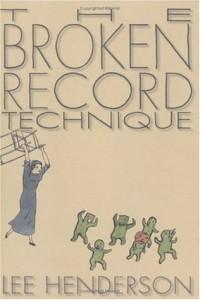 the broken record technique