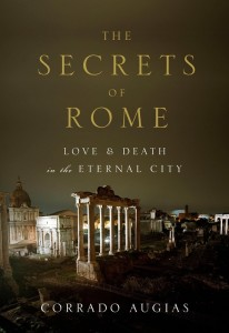 The Secrets of Rome by Corrado Augias