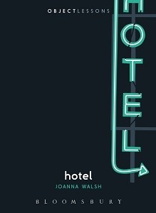 Hotel by Joanna Walsh