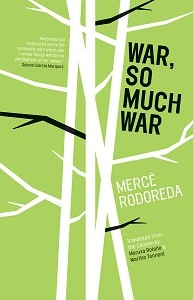 War, So Much War by Merce Rodoreda