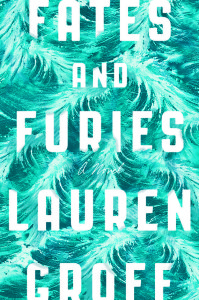 Fates and Furies Lauren Groff
