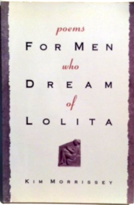 poems for men who dream of lolita kim morrissey 1992