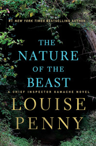 The Nature of the Beast, by Louise Penny