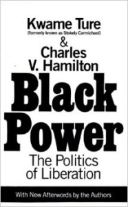 Black Power (1967), Kwame Ture, a.k.a. Stokely Carmichael