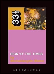 Sign 'O' the Times by Michaelangelo Matos