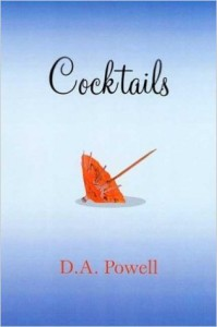 Cocktails, D.A. Powell
