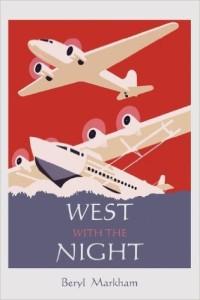 west with the night beryl markham