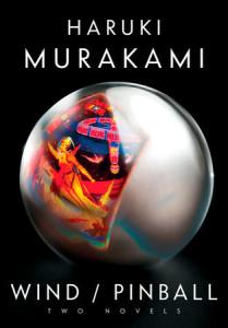Wind/Pinball, by Haruki Murakami