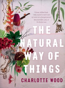 The Natural Way of Things, by Charlotte Wood