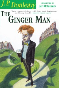 The Ginger Man, by J. P. Donleavy