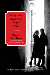 Everything Beautiful Began After, by Simon Van Booy
