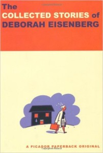 The Collected Stories of Deborah Eisenberg, by Deborah Eisenberg