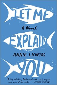 Let Me Explain You, by Annie Liontas