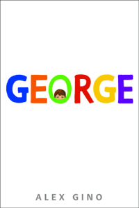 George, by Alex Gino