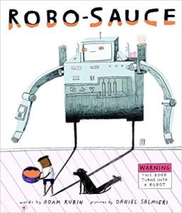 Robo-Sauce, by Adam Rubin & Daniel Salmieri