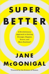 SuperBetter by Jane McGonigal