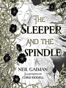 The Sleeper and the Spindle, by Neil Gaiman