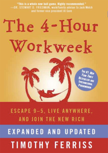 Timothy Ferriss, The 4-Hour Workweek