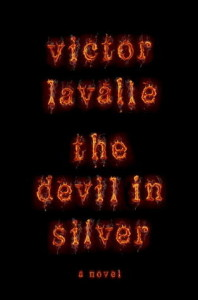 The Devil in Silver, Victor Lavalle