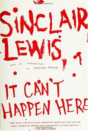Sinclair Lewis, It Can't Happen Here