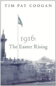 1916: The Easter Rising Paperback by Tim Pat Coogan