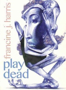 play-dead-francine-j-harris