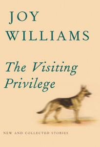 Joy Williams, The Visiting Privilege