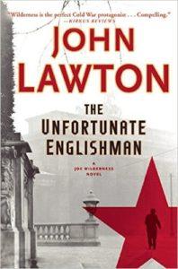 John Lawton, The Unfortunate Englishman