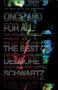 Craig Morgan Teicher, Once and for All- The Best of Delmore Schwartz