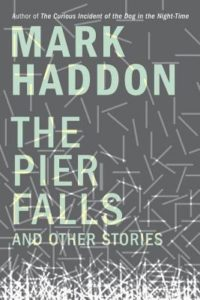 The Pier Falls_Mark Haddon_cover