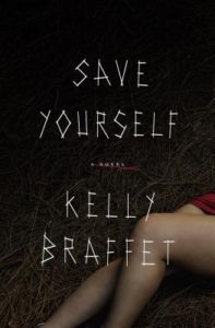 save yourself kelly braffet