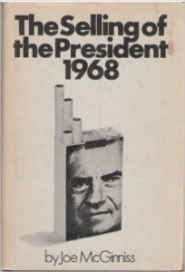 The Selling of the President 1968 by Joe McGinnis