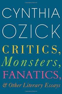 Critics Monsters Fanatics_Cynthia Ozick_cover