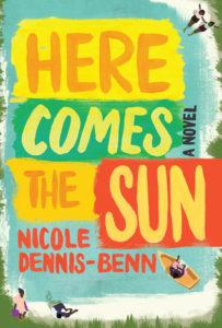 here comes the sun nicole dennis-benn