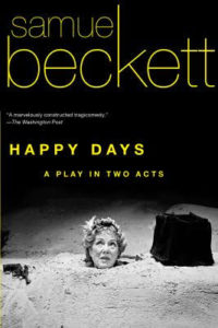 Happy Days, Samuel Beckett