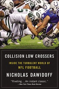 Nicholas Dawidoff, Collision Low Crossers