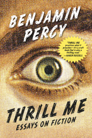 thrill me ben percy
